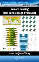 Remote Sensing Time Series Image Processing Pdf/ePub eBook