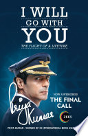 I Will Go With You     The Flight of a Lifetime  The Final Call