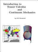 Introduction to Tensor Calculus and Continuum Mechanics