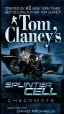 Tom Clancy's Splinter Cell: Checkmate Pdf/ePub eBook