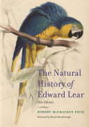The Natural History of Edward Lear  New Edition
