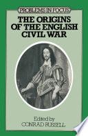 The Origins Of The English Civil War