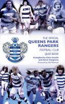 The Official Queens Park Rangers Football Club Quiz Book