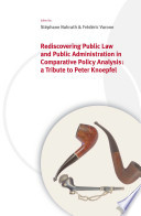 Rediscovering Public Law And Public Administration In Comparative Policy Analysis