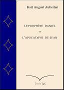 Le prophète Daniel et l'Apocalypse de Saint Jean