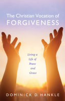 The Christian Vocation of Forgiveness [Pdf/ePub] eBook