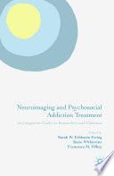 Neuroimaging and Psychosocial Addiction Treatment
