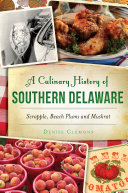 A Culinary History of Southern Delaware Pdf/ePub eBook