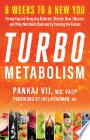 Turbo Metabolism