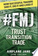 #FMJ Trust Transition Trade