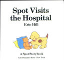 Spot Visits the Hospital Book PDF