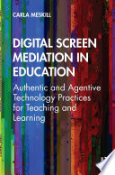 Digital Screen Mediation In Education
