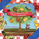 The Supernatural Kids Cookbook 11 11 11 Special Edition