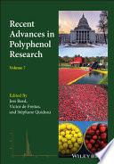 Recent Advances in Polyphenol Research  Volume 7