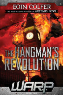 W.A.R.P. Book 2: The Hangman's Revolution