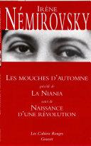 Pdf Les mouches d'automne précédé de La Niania et suivi de Naissance d'une révolution Telecharger