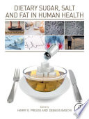Dietary Sugar Salt And Fat In Human Health Book PDF