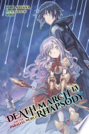 Death March to the Parallel World Rhapsody, Vol. 13 (light novel)