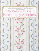The Essential Book of Embroidery Stitches