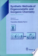 Synthetic Methods of Organometallic and Inorganic Chemistry  Transition metals  part 2 Book