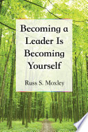 Becoming A Leader Is Becoming Yourself