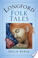 Longford Folk Tales