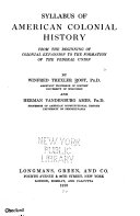 Syllabus of American Colonial History from the Beginning of Colonial Expansion to the Formation of the Federal Union Book