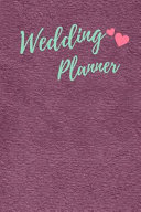 Your Perfect Day Wedding Planner Organizer Guest List Notebook