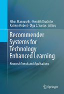 Recommender Systems for Technology Enhanced Learning