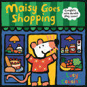 Maisy Goes Shopping  Complete with Durable Play Scene Book