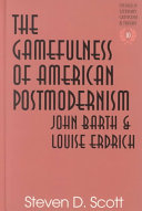 The Gamefulness of American Postmodernism
