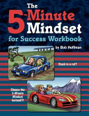 The 5 Minute Mindset for Success Workbook