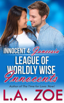 Innocent 4: Alicia (The League of Worldly Wise Innocents, #4) Pdf/ePub eBook