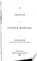The Practice Of Courts Martial