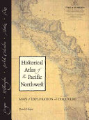 Historical Atlas of the Pacific Northwest