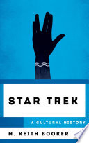 Star Trek A Cultural History Book