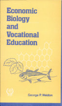 Economic Biology And Vocational Education  A Study Of Agriculture And Zoology