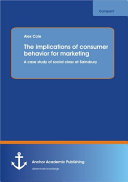 The Implications of Consumer Behavior for Marketing A Case Study of Social Class at Sainsbury