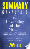 Summary   Analysis of The Unwinding of the Miracle