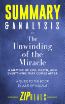 Summary & Analysis of The Unwinding of the Miracle