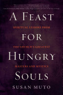 A Feast for Hungry Souls
