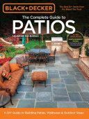 Black   Decker Complete Guide to Patios   3rd Edition