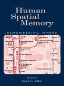 Human Spatial Memory