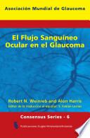El Flujo Sangu  neo Ocular en el Glaucoma Book