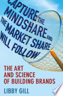 Capture the Mindshare and the Market Share Will Follow Book PDF