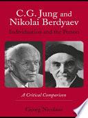 C G  Jung and Nikolai Berdyaev  Individuation and the Person