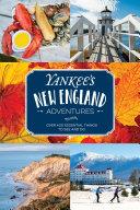 Yankee s New England Adventures