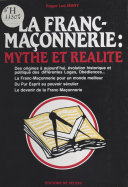 La Franc-maçonnerie : Mythe et réalité