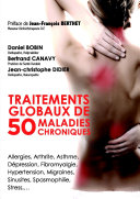 TRAITEMENTS GLOBAUX DE 50 MALADIES CHRONIQUES