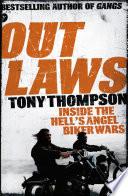 Outlaws: Inside the Hell's Angel Biker Wars